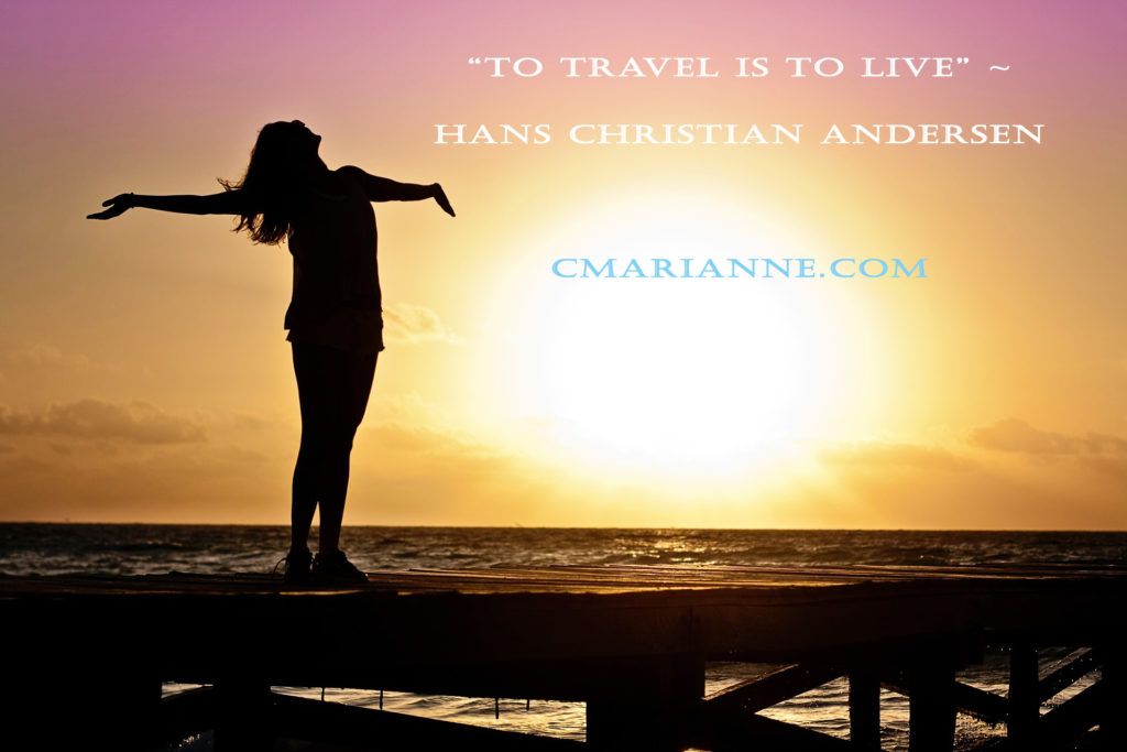"""To Travel is to Live"" travel quote travel writer"
